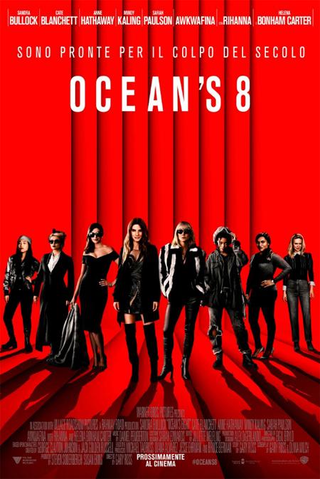 OCEAN'S 8 DAL 25 LUGLIO AL CINEMA