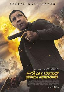 The Equalizer 2 - Senza Perdono a bologna