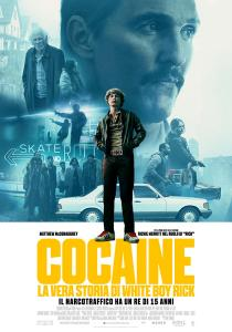 Cocaine - La Vera Storia di White Boy Rick a ravenna
