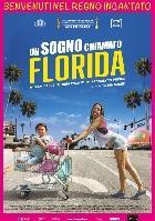 UN SOGNO CHIAMATO FLORIDA dal 22 marzo al cinema