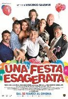 UNA FESTA ESAGERATA dal 22 marzo al cinema
