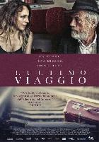 L ULTIMO VIAGGIO dal 29 marzo al cinema