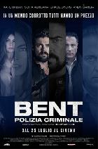 BENT POLIZIA CRIMINALE DAL 25 LUGLIO AL CINEMA