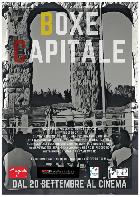 BOXE CAPITALE dal 20 settembre al cinema