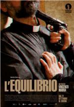 prossimamente al cinema L EQUILIBRIO dal 21 settembre al cinema