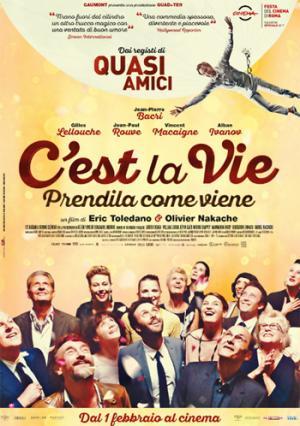 C EST LA VIE - PRENDILA COME VIENE dall 1 febbraio al cinema