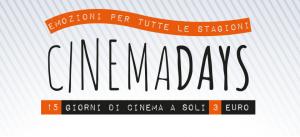 CINEMA DAYS DAL 9 AL 15 LUGLIO SI VA AL CINEMA CON 3 EURO