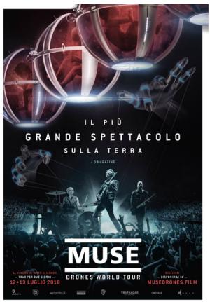 MUSE - DRONE WORLD TOUR IL12 E 13 LUGLIO AL CINEMA