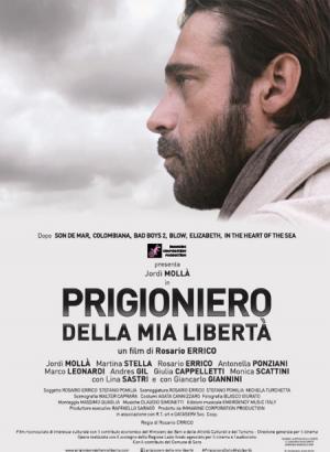 PRIGIONIERO DELLA MIA LIBERTA  al cinema dal 31 maggio