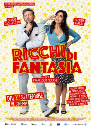 RICCHI DI FANTASIA dal 27 settembre al cinema