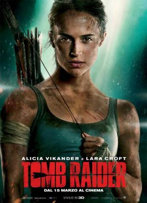 TOMB RAIDER dal 15 marzo al cinema