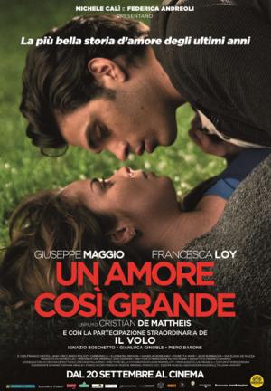UN AMORE COSI GRANDE dal 20 settembre al cinema