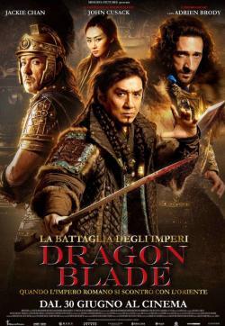LA BATTAGLIA DEGLI IMPERI - DRAGON BLADE dal 30 giugno al cinema