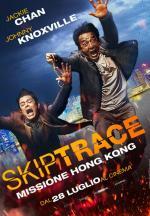SKIPTRACE MISSIONE HONG KONG dal 28 luglio al cinema