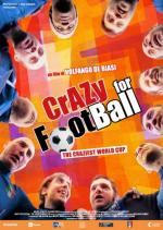prossimamente al cinema CRAZY FOR FOOTBALL dal 20 febbraio al cinema