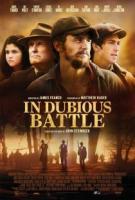 In Dubious Battle - Il coraggio degli ultimi a
