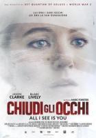 Chiudi gli Occhi - All I See Is You a