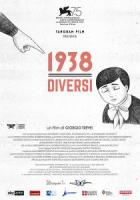1938 - Diversi a