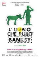 L uomo che rubò Banksy a