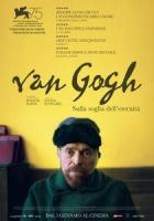 Van Gogh - Sulla soglia dell eternità a