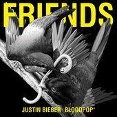 Justin Bieber & BloodPop®-Friends