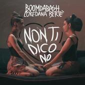 BoomDaBash & Loredana Bertè-Non ti dico no