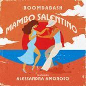 BoomDaBash & Alessandra Amoroso-Mambo Salentino