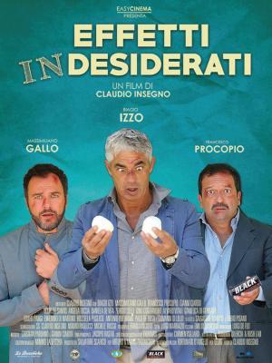 EFFETTI IN-DESIDERATI dal 22 ottobre al cinema
