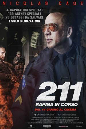 211 RAPINA IN CORSO dal 14 giugno al cinema