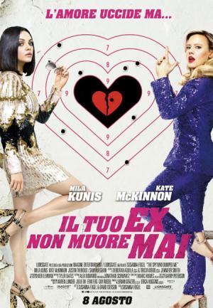 IL TUO EX NON MUORE MAI dall  8 agosto al cinema