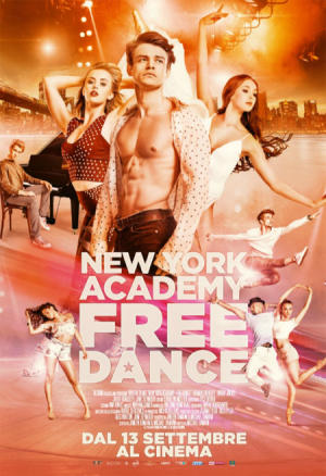 NEW YORK ACADEMY – FREEDANCE dal 13 settembre al cinema