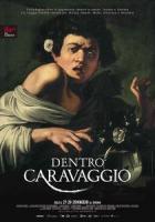 Dentro Caravaggio a