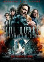The Quake - Il terremoto del secolo a