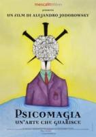 Psicomagia - Un arte per guarire a