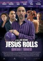 Jesus Rolls - Quintana è tornato a