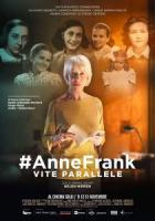#AnneFrank. Vite Parallele a