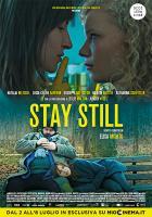 Stay Still a