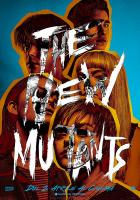 The New Mutants a