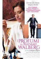 I profumi di Madame Walberg a