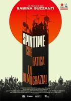 Spin Time - Che fatica la democrazia! a